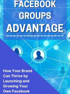 Cover - Facebook Groups Advantage